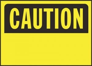 "Caution Sign Metal 10"" x 14"""
