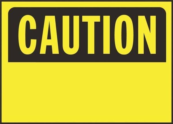 "Caution Sign Metal 10"" x 14"""