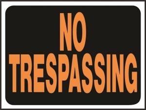 "No Trespassing Sign 9"" x 12"""